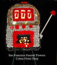 Custom Casino Slot Machine Funeral Flowers, Sympathy Flowers, Funeral Flower Arrangements from San Francisco Funeral Flowers.com Search for chinese funeral, sympathy funeral flower arrangements from our SanFranciscoFuneralFlowers.com website. Our funeral and sympathy arrangements include crosses, casket covers, hearts, wreaths on wood easels, coronas fúnebres, arreglos fúnebres, cruces para velorio, coronas para difunto, arreglos fúnebres, Florerias, Floreria, arreglos florales, corona funebre, coronas